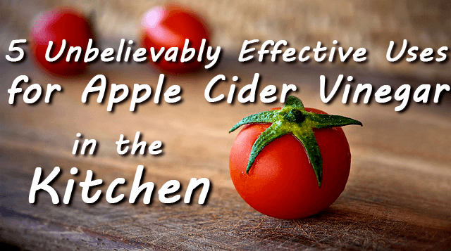 5 Unbelievably Effective Uses For Acv In The Kitchen All