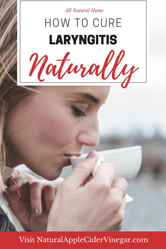 Apple Cider Vinegar for Laryngitis Cure | Natural Home